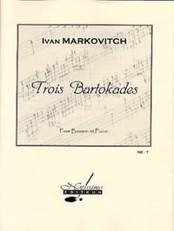 Ivan Markovitch - 3 Bartokades - Bassoon and piano - Sheet Music - di-arezzo.com