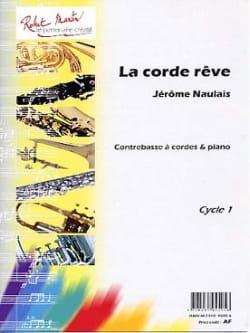 La Corde Rêve Jérôme Naulais Partition Contrebasse - laflutedepan