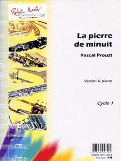 Pascal Proust - La pierre de minuit –Violon - Partition - di-arezzo.fr