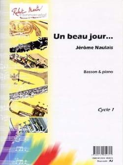 Jérôme Naulais - Un Beau Jour... - Partition - di-arezzo.fr