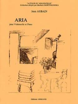 Aria - Jean Aubain - Partition - Violoncelle - laflutedepan.com