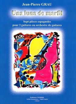 Una Luna De Marfil Jean-Pierre Grau Partition Guitare - laflutedepan
