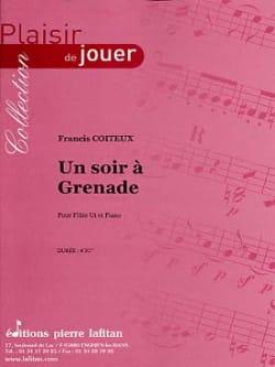 Un Soir A Grenade - Francis Coiteux - Partition - laflutedepan.com