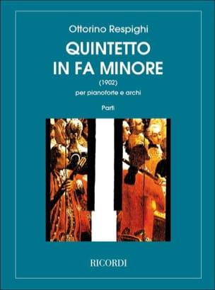 Ottorino Respighi - Quintetto in fa minore – Parties de cordes - Partition - di-arezzo.fr