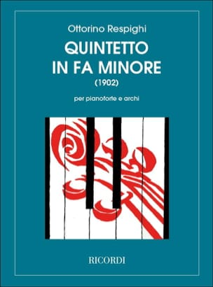 Ottorino Respighi - Quintetto in fa minore –Partitura - Partition - di-arezzo.fr