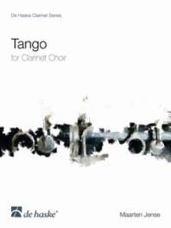 Maarten Jense - Tango – Clarinet Choir - Partition - di-arezzo.fr