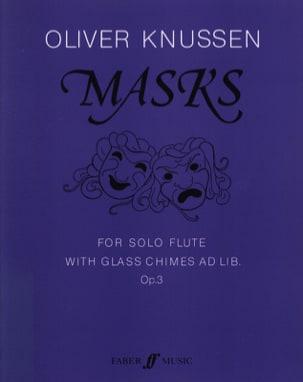 Masks Op. 3 - Oliver Knussen - Partition - laflutedepan.com