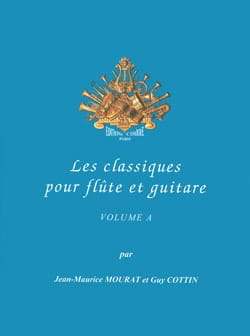 Mourat Jean-Maurice / Cottin guy - The Classics for Flute and Guitar Vol.A - Sheet Music - di-arezzo.com