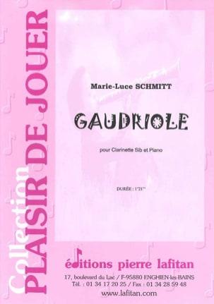 Gaudriole Marie-Luce Schmitt Partition Clarinette - laflutedepan