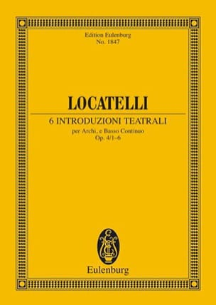 Pietro Antonio Locatelli - 6 Introduzioni Teatrali Op.4/1 -6 - Partition - di-arezzo.fr