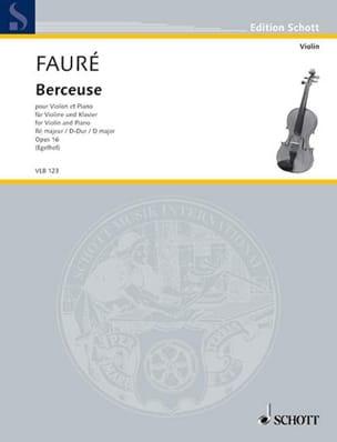 Gabriel Fauré - Berceuse en Ré Maj. Op.16 - Partition - di-arezzo.fr