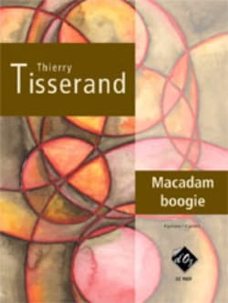 Thierry Tisserand - Macadam Boogie - Partition - di-arezzo.fr