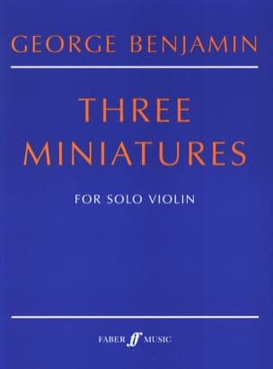 George Benjamin - 3 Miniatures - Partition - di-arezzo.fr