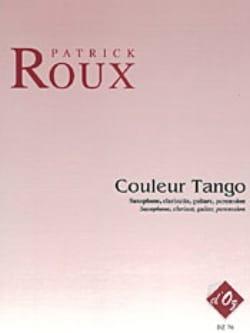 Couleur Tango - patrick Roux - Partition - laflutedepan.com