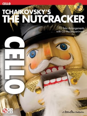 Piotr Illitch Tchaikovski - The Nutcracker For Cello - Partition - di-arezzo.fr