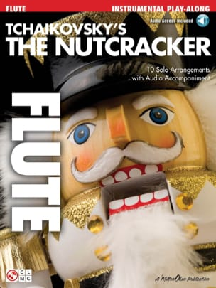 TCHAIKOVSKY - Nutcracker Arrangements For Flute - Partition - di-arezzo.fr