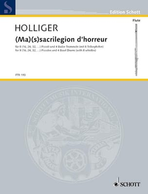 Heinz Holliger - Ma S Sacrilegion D'horreur - Partition - di-arezzo.fr