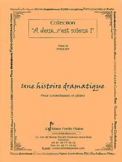 Pascal Proust - A Dramatic Story - Sheet Music - di-arezzo.co.uk