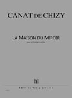 De Chizy Edith Canat - The Mirror House - Sheet Music - di-arezzo.com