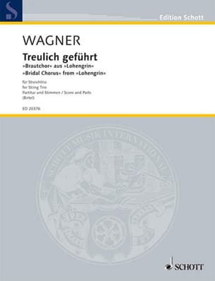 Treulich Geführt trio - Richard Wagner - Partition - laflutedepan.com