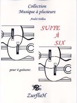 Suite A Six André Dillon Partition Guitare - laflutedepan
