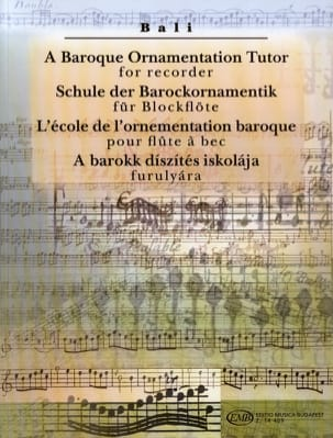 Janos Bali - A Baroque Ornementation Tutor For Recorder - Partition - di-arezzo.fr