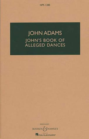 John's Book Of Alleged Dances John Adams Partition laflutedepan
