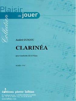 Clarinéa André Guigou Partition Clarinette - laflutedepan