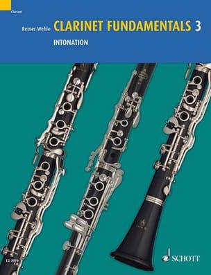 Reiner Wehle - Clarinet Fundamentals 3 - Intonation - Partition - di-arezzo.fr