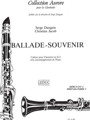 Dangain Serge / Jacob Christian - Ballade/Souvenir - Partition - di-arezzo.fr