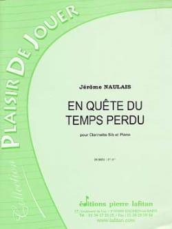 Jérôme Naulais - En Quête du Temps Perdu - Partition - di-arezzo.fr