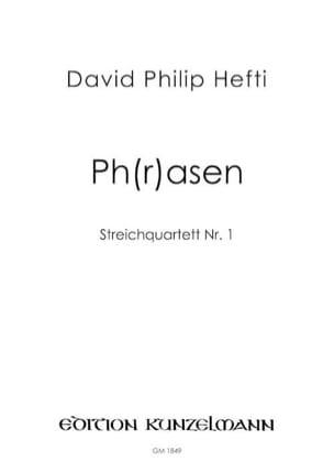 David Philip Hefti - PhRasen - Streichquartett Nr.1 - Partition - di-arezzo.fr
