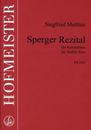 Siegfried Matthus - Sperger Rezital - Partition - di-arezzo.fr