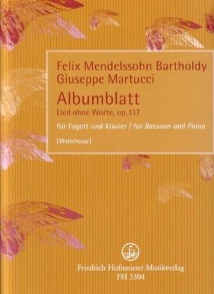 Mendelssohn Bartholdy Felix / Martucci Giuseppe - Albumblatt - Lied Ohne Worte Op.117 - Partition - di-arezzo.fr