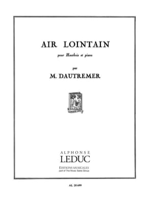 Marcel Dautremer - Air lointain - Partition - di-arezzo.fr