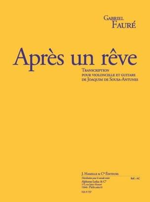 Fauré Gabriel / Sousa-Antunes - Après un Rêve - Partition - di-arezzo.fr