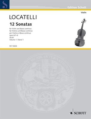 Pietro Antonio Locatelli - 12 Sonates Volume 1 Op.6 N°1-6 - Partition - di-arezzo.fr