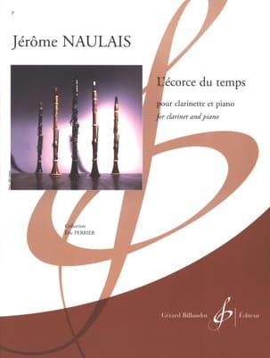 L'écorce du Temps Jérôme Naulais Partition Clarinette - laflutedepan