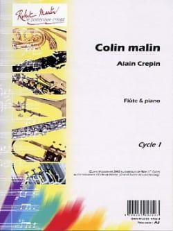 Colin malin - Alain Crépin - Partition - laflutedepan.com