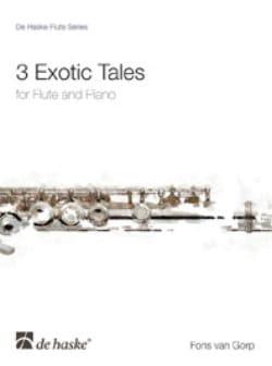 3 Exotic Tales - Gorp Fons Van - Partition - laflutedepan.com