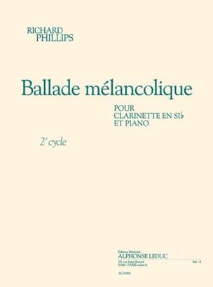 Richard Phillips - Ballade Mélancolique - Partition - di-arezzo.fr