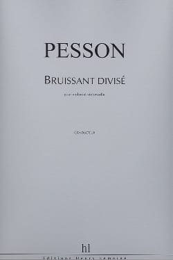 Gérard Pesson - Divided Bruissant - Sheet Music - di-arezzo.co.uk