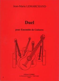 Duel - Jean-Marie Lemarchand - Partition - Guitare - laflutedepan.com