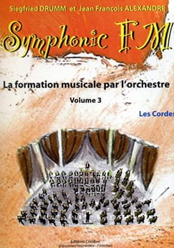 DRUMM Siegfried / ALEXANDRE Jean François - Symphonic FM Volume 3 - The Strings - Partition - di-arezzo.co.uk