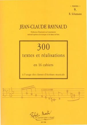 Jean-Claude Raynaud - 300 Texts and Achievements - Volume 9: Texts - Sheet Music - di-arezzo.com