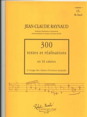 Jean-Claude Raynaud - 300 Texts and Achievements - Volume 15: Texts - Sheet Music - di-arezzo.co.uk
