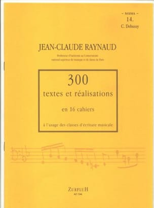 Jean-Claude Raynaud - 300 Texts and Achievements - Volume 14: Texts - Sheet Music - di-arezzo.co.uk
