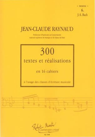 Jean-Claude Raynaud - 300 Texts and Achievements - Volume 6: Texts - Sheet Music - di-arezzo.co.uk