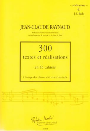 Jean-Claude Raynaud - 300 Texts and Achievements - Volume 6: Achievements - Sheet Music - di-arezzo.co.uk