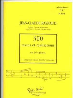 Jean-Claude Raynaud - 300 Texts and Achievements - Volume 15: Achievements - Sheet Music - di-arezzo.co.uk